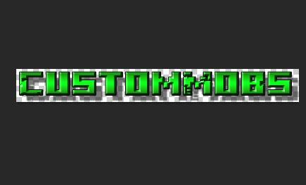 CustomMobs——自定义生物插件
