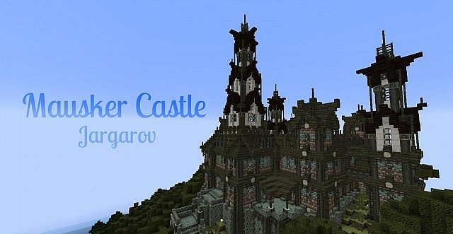 Mausker Castle 堡垒