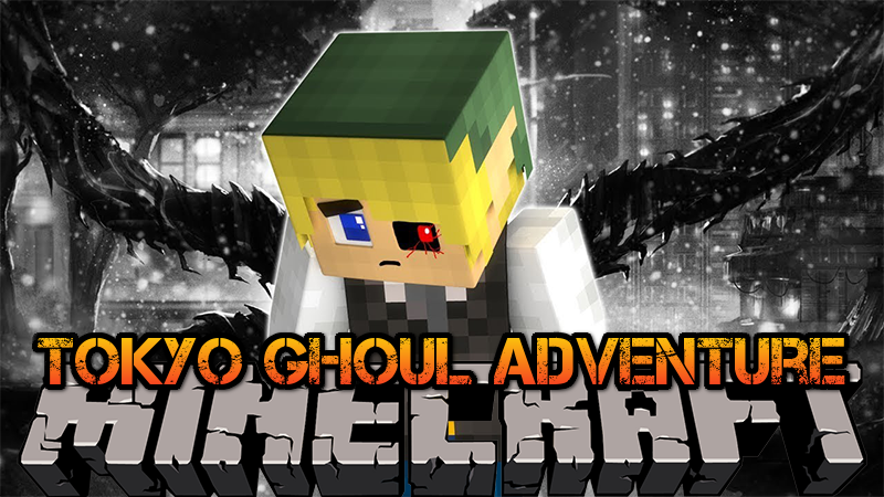 东京食尸鬼冒险 Tokyo Ghoul Adventure Mod