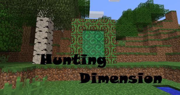 狩猎维度 Hunting Dimension Mod