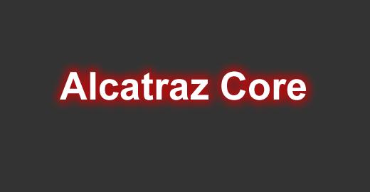 Alcatraz Core