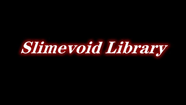 Slimevoid Library 前置 Mod
