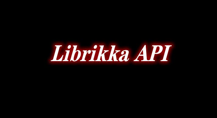 Librikka API 前置 Mod
