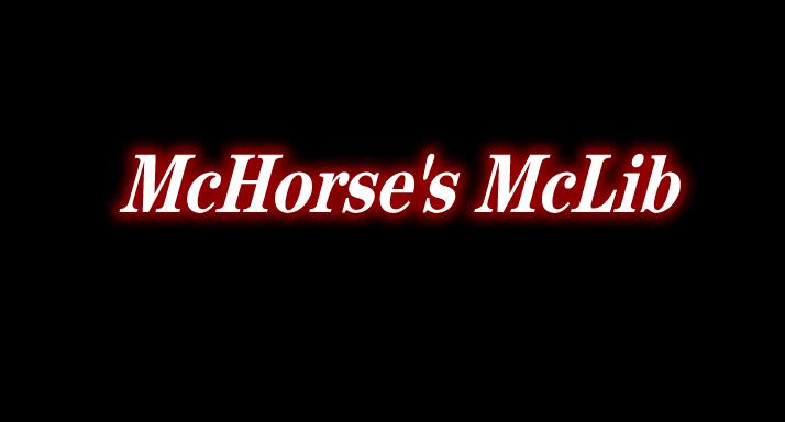 McHorse's McLib 前置 Mod
