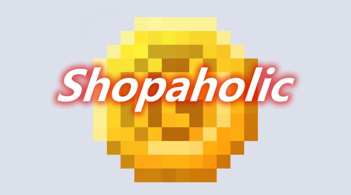 Shopaholic Mod